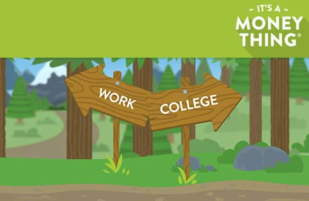 Cartoon wooden signs pointing to Work or College options.