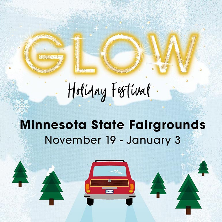 GLOW Holiday Festival at the Minnesota State Fairgrounds from November 19 - January 3